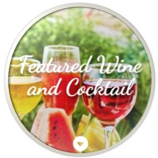 Newsletter - Featured Wine and Cocktail